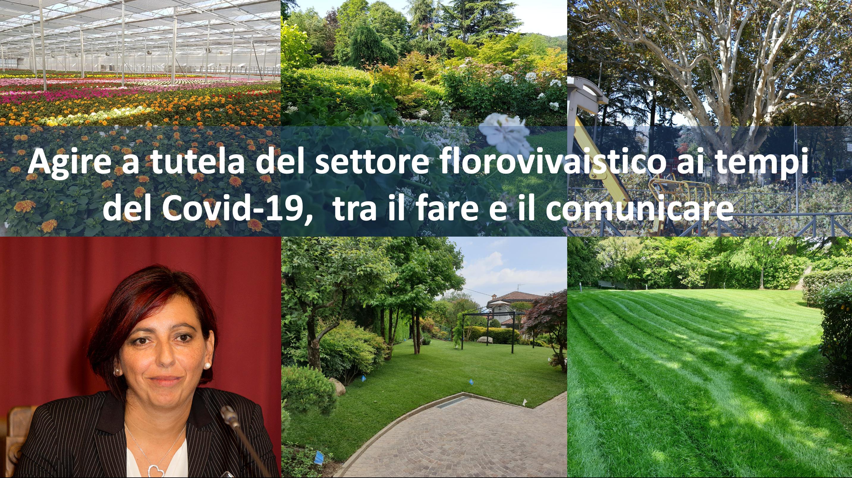 Agire a tutela del settore florovivaistico ai tempi del Covid-19,  tra il fare e il comunicare