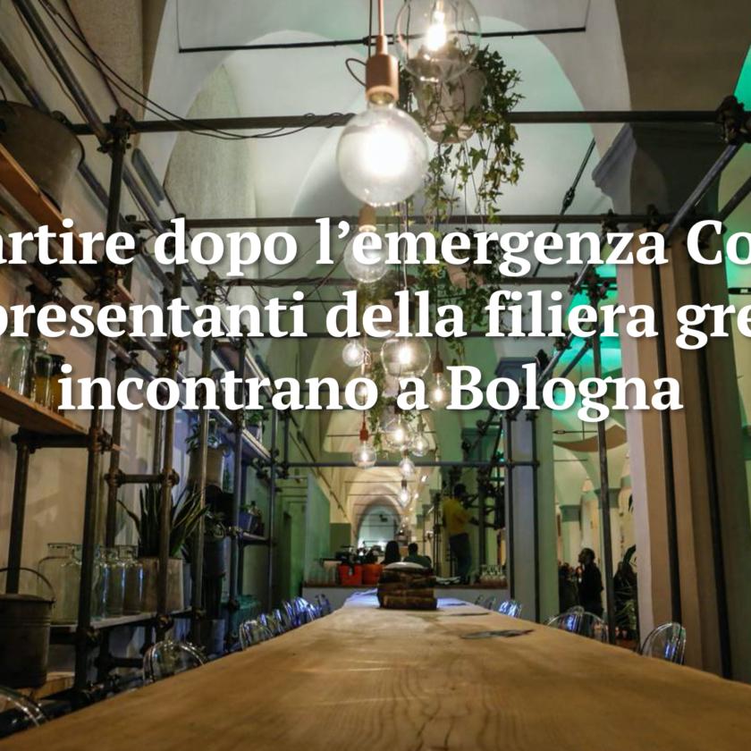 Ripartire dopo l'emergenza Covid. I rappresentanti della filiera green si incontrano a Bologna